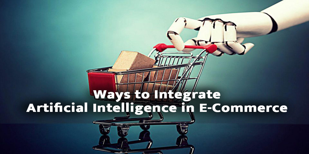 integrate artificial intelligence in ecommerce business